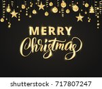 merry christmas card with hand... | Shutterstock .eps vector #717807247