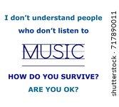 phrase music surviror | Shutterstock . vector #717890011