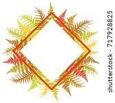 fern frond rhombus frame vector ... | Shutterstock .eps vector #717928825