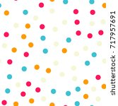 colorful polka dots seamless... | Shutterstock .eps vector #717957691