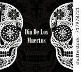 dia de los muertos greeting... | Shutterstock .eps vector #717978721