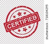 certified rubber stamp grunge | Shutterstock .eps vector #718104295