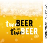 beer background with realistic... | Shutterstock .eps vector #718144264
