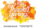 happy thanksgiving beautiful... | Shutterstock .eps vector #718150675