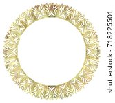 luxurious abstract round frame. ... | Shutterstock .eps vector #718225501