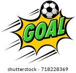 goal sign and football ball. | Shutterstock .eps vector #718228369