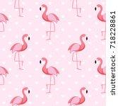 cute retro seamless flamingo... | Shutterstock .eps vector #718228861