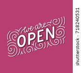 we are open sign. opening...   Shutterstock .eps vector #718240531