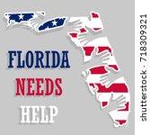 florida needs help poster. | Shutterstock .eps vector #718309321