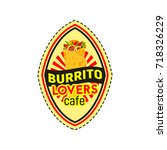 burrito isolated badge of... | Shutterstock .eps vector #718326229