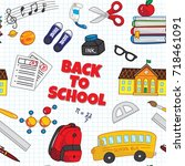 back to school seamless... | Shutterstock .eps vector #718461091