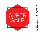 super sale tag design vector  | Shutterstock .eps vector #718478251
