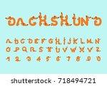 dachshund font. dog alphabet....   Shutterstock .eps vector #718494721