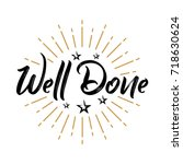 well done   fireworks   message ... | Shutterstock .eps vector #718630624