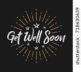 get well soon   fireworks  ...   Shutterstock .eps vector #718630639