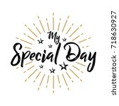 my special day   fireworks  ... | Shutterstock .eps vector #718630927