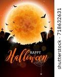 happy halloween vector... | Shutterstock .eps vector #718632631
