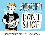 adopt don't shop vector...   Shutterstock .eps vector #718635979