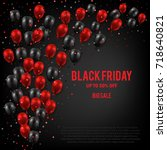 black friday sale poster with... | Shutterstock .eps vector #718640821