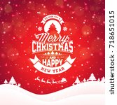 merry christmas illustration... | Shutterstock . vector #718651015