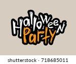 halloween party. hand drawn... | Shutterstock .eps vector #718685011