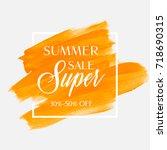 sale summer super 30 50  off... | Shutterstock .eps vector #718690315