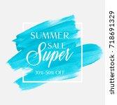 sale summer super 30 50  off...   Shutterstock .eps vector #718691329