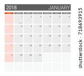 2018 january calendar or desk... | Shutterstock .eps vector #718693915