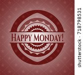 happy monday  realistic red... | Shutterstock .eps vector #718798531