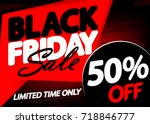 black friday sale  discount 50... | Shutterstock .eps vector #718846777