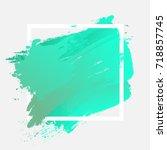 brush painted watercolor design ... | Shutterstock .eps vector #718857745