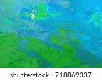 abstract oil paint texture on... | Shutterstock . vector #718869337