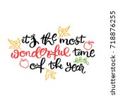 it's the most wonderful time of ... | Shutterstock .eps vector #718876255