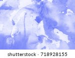 abstract watercolor on rough... | Shutterstock . vector #718928155