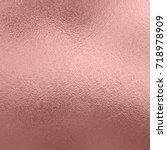 rose gold texture metal... | Shutterstock . vector #718978909