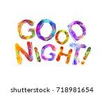good night. inscription of... | Shutterstock .eps vector #718981654
