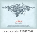 hand drawn grape wreath on old... | Shutterstock .eps vector #719012644