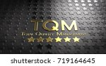 acronym tqm and the text total... | Shutterstock . vector #719164645