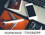 travel object on office table... | Shutterstock . vector #719186299