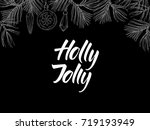 holly jolly  postcard with... | Shutterstock .eps vector #719193949