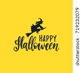 happy halloween lettering with... | Shutterstock .eps vector #719232079