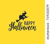 happy halloween lettering with... | Shutterstock .eps vector #719232079
