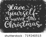 have yourself a merry little... | Shutterstock .eps vector #719240515