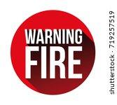 warning fire sign red vector   Shutterstock .eps vector #719257519