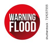 warning flood sign red vector   Shutterstock .eps vector #719257555