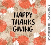 happy thanksgiving day greeting ... | Shutterstock .eps vector #719305579