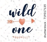 wild one slogan and arrow... | Shutterstock .eps vector #719317135