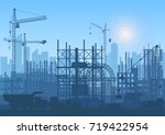 tower cranes on construction... | Shutterstock .eps vector #719422954