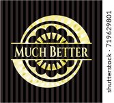 much better gold badge | Shutterstock .eps vector #719629801
