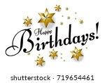 happy birthday  beautiful... | Shutterstock .eps vector #719654461